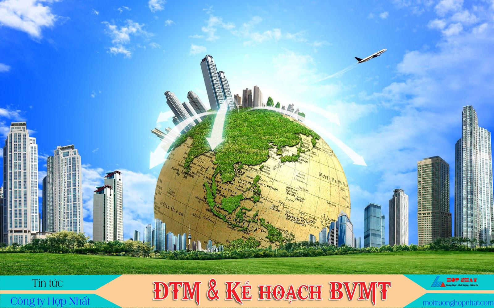 ĐTM và kế hoạch bảo vệ môi trường