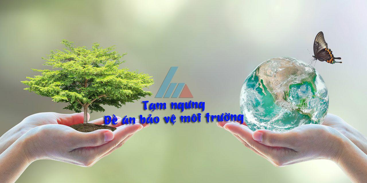 Dịch vụ làm hồ sơ, lập đề án bảo vệ môi trường