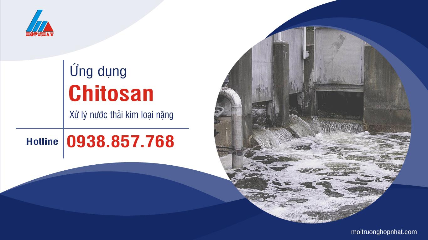 Ứng dụng Chitosan xử lý kim loại nặng trong nước