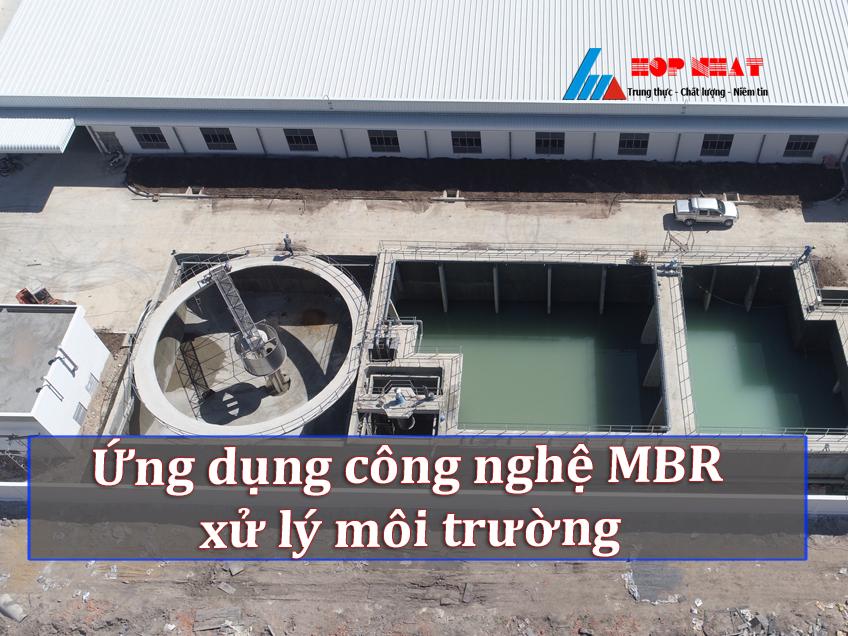 Ứng dụng công nghệ MBR trong xử lý môi trường