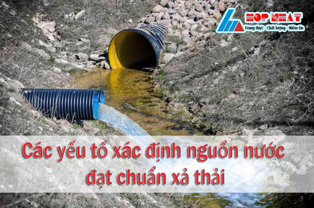 Các yếu tố xác định nguồn nước đạt chuẩn xả thải