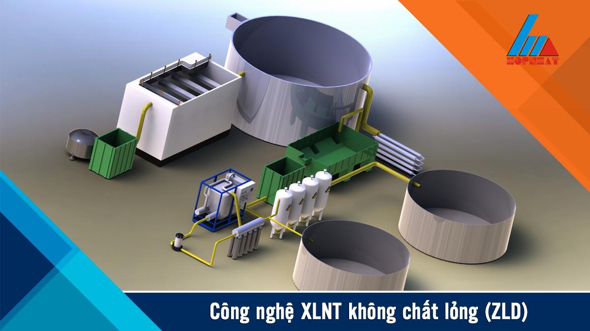 công nghệ XLNT không chất lỏng (ZLD)
