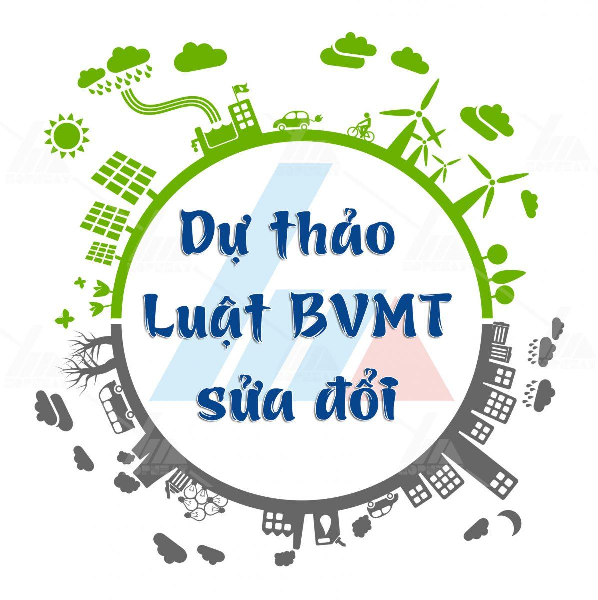 Dự thảo Luật BVMT sửa đổi