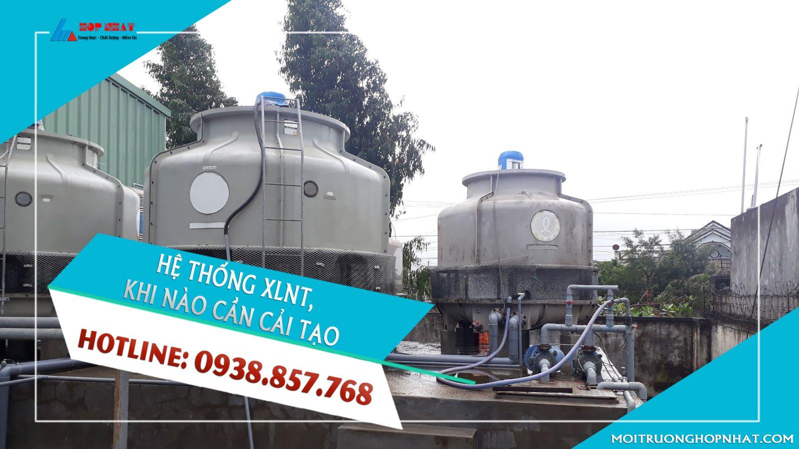 Hệ thống xử lý nước thải nào cần phải cải tạo?
