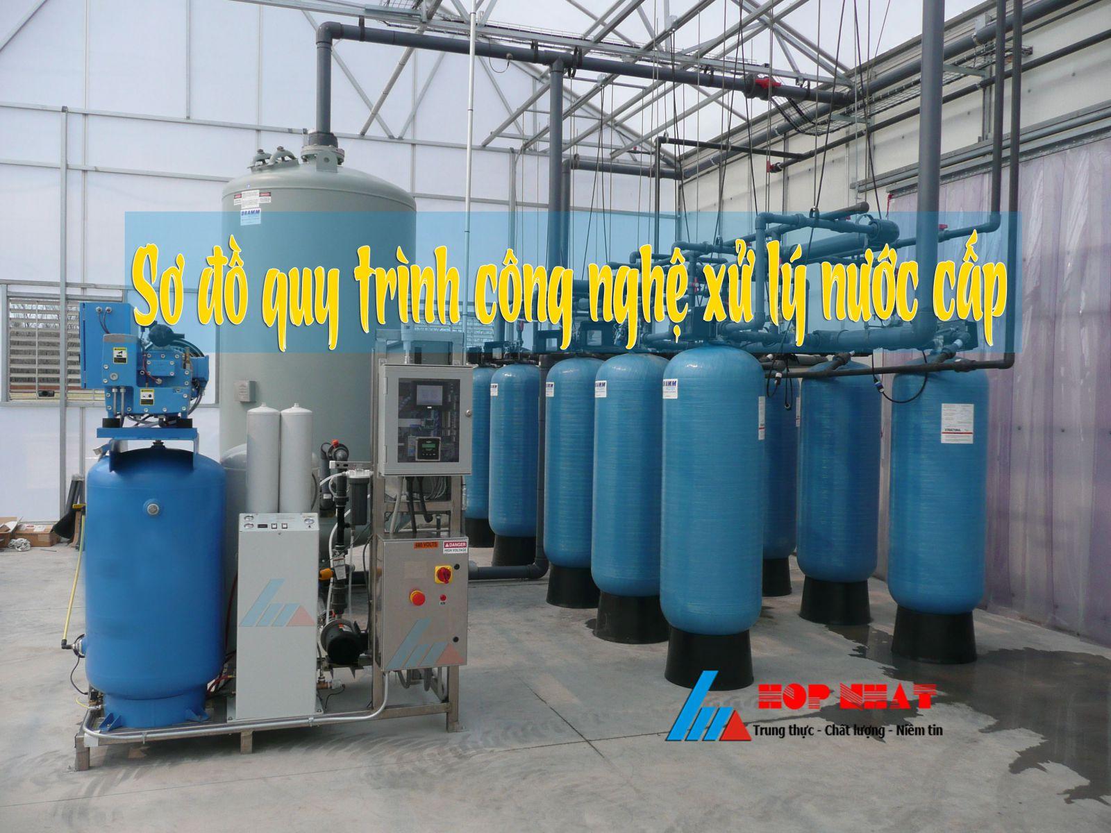Sơ đồ quy trình công nghệ xử lý nước cấp