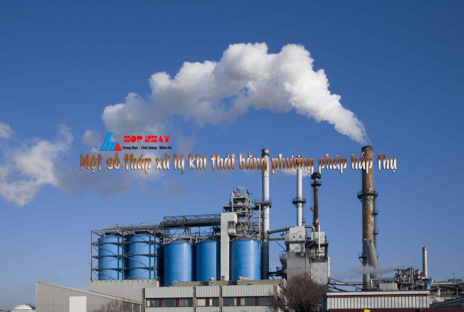 Tháp xử lý khí thải bằng phương pháp hấp thụ