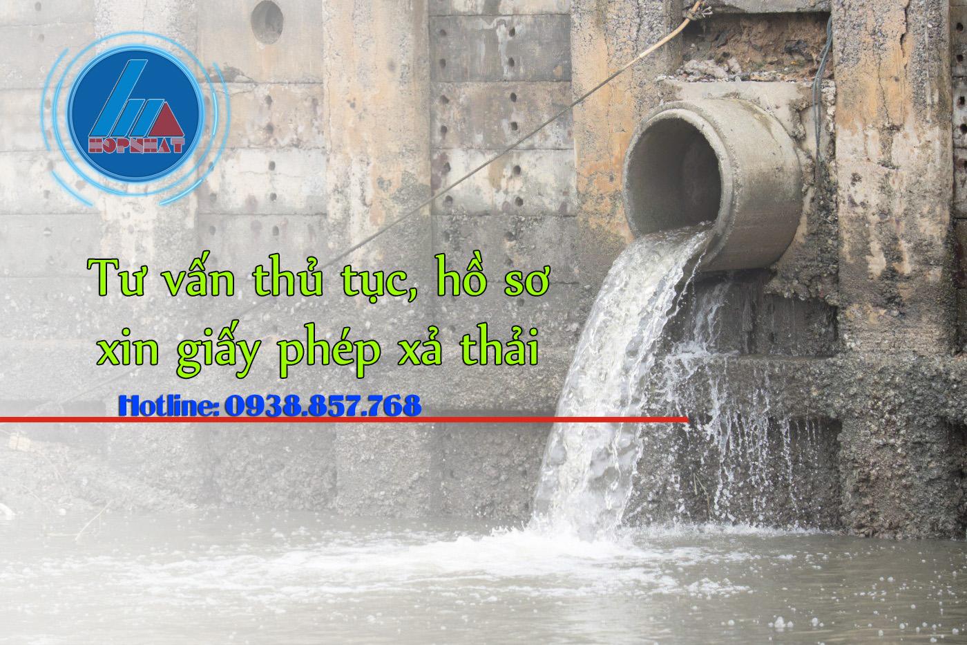 Thủ tục xin giấy phép xả thải vào nguồn nước
