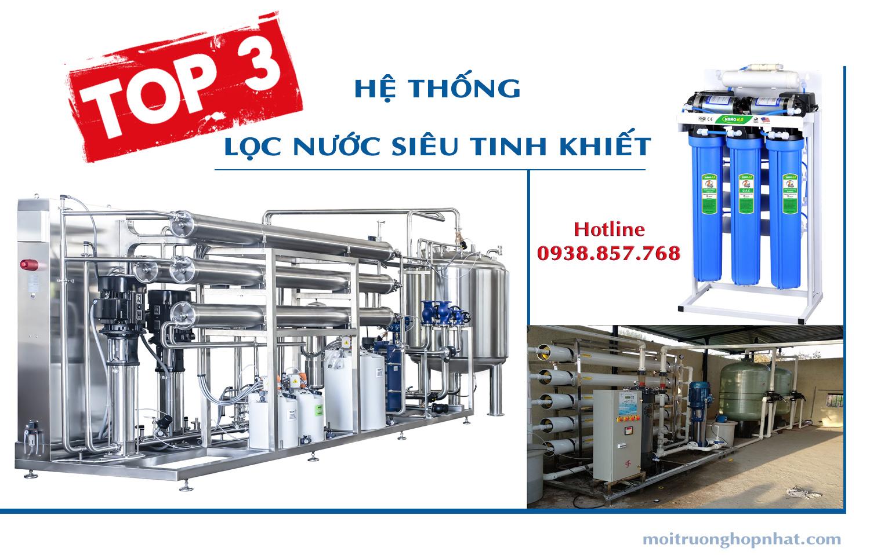 Top 3 hệ thống lọc nước siêu tinh khiết nhất