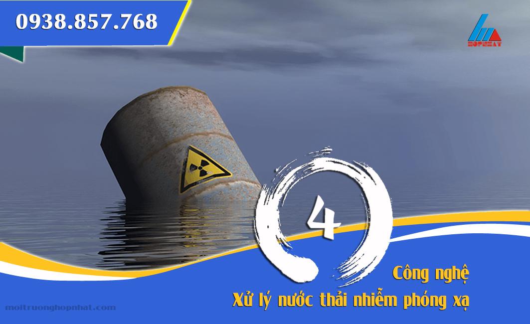Xử lý nước thải nhiễm phóng xạ
