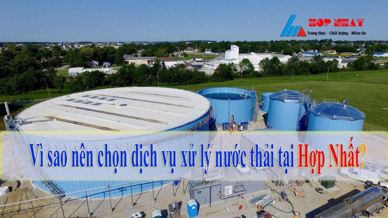 Vì sao nên chọn dịch vụ xử lý nước thải tại Hợp Nhất?
