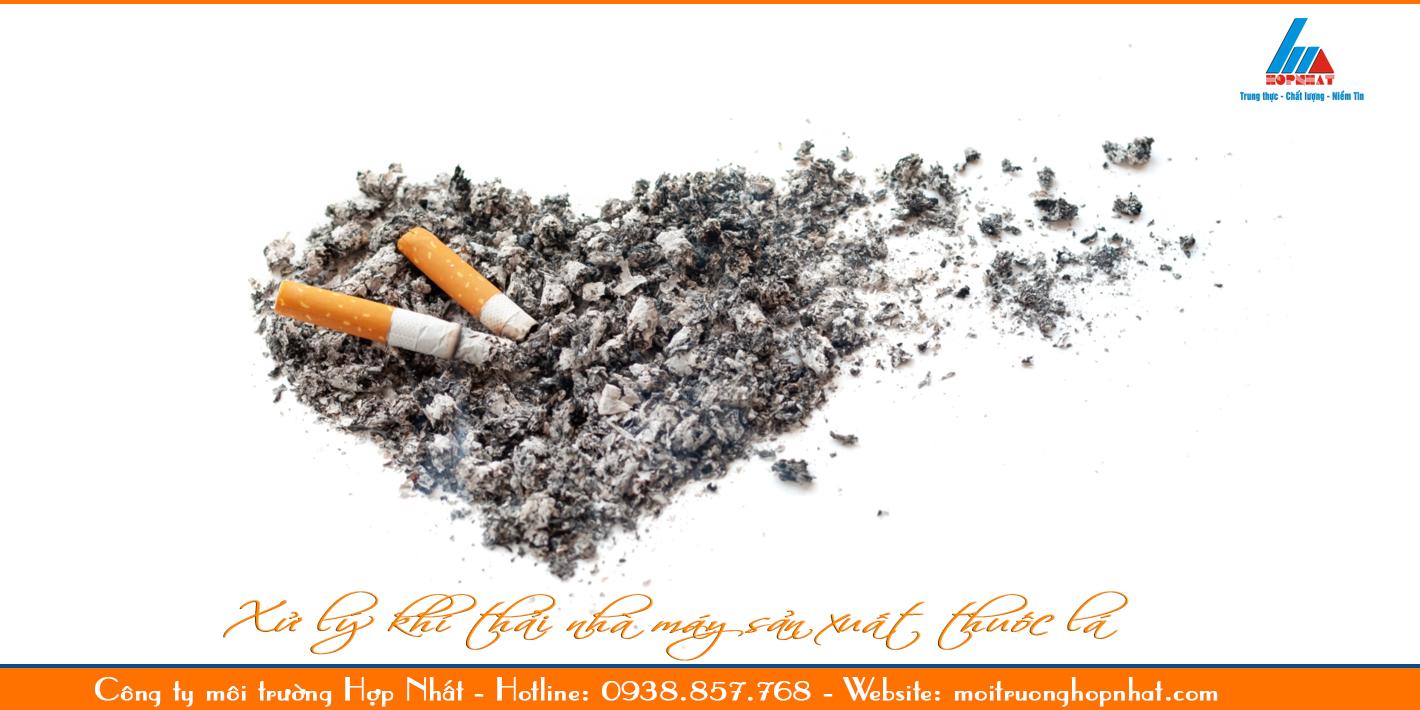 Xử lý khí thải nhà máy sản xuất thuốc lá