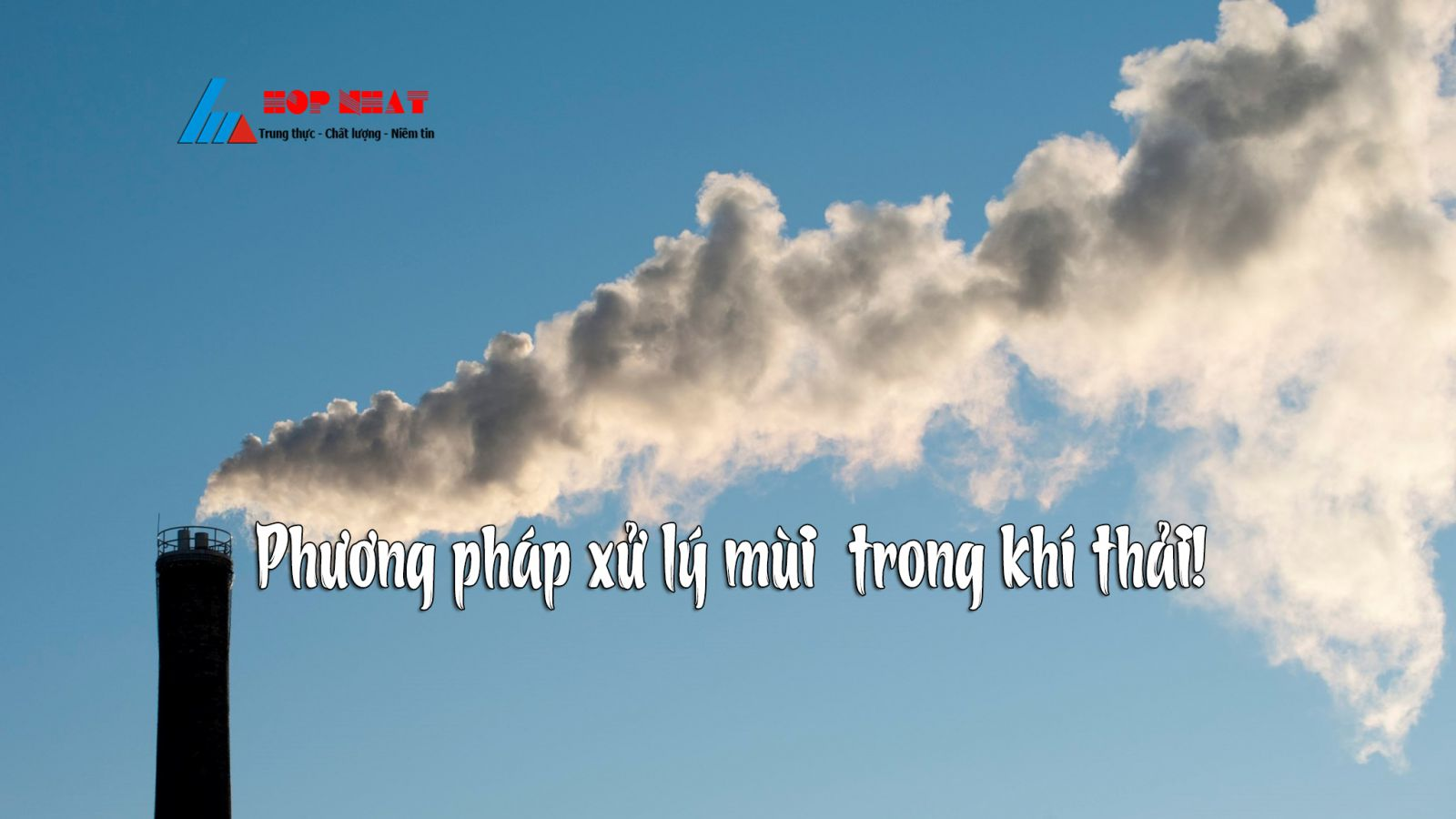 các phương pháp xử lý mùi trong khí thải