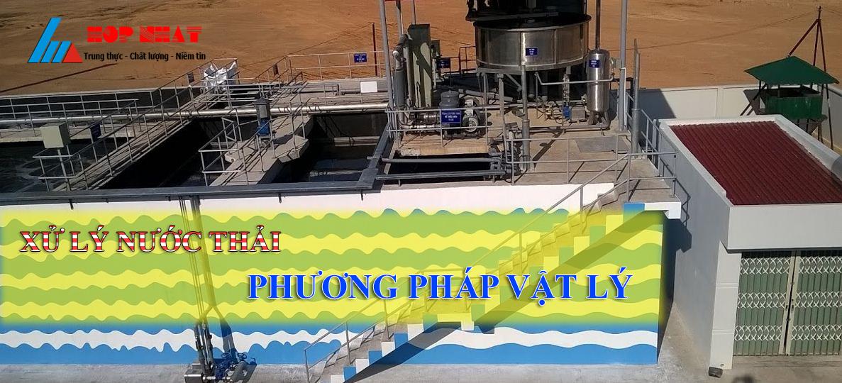 xử lý nước thải bằng phương pháp vật lý